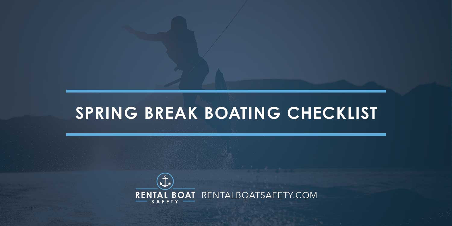 Spring Break Boating Checklist