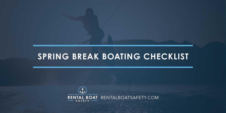 Spring Break Boating Checklist