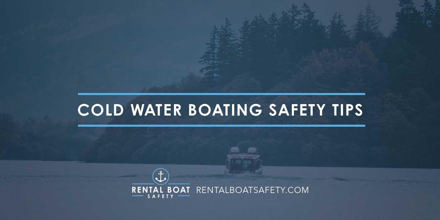 Cold Water Boating Safety Tips