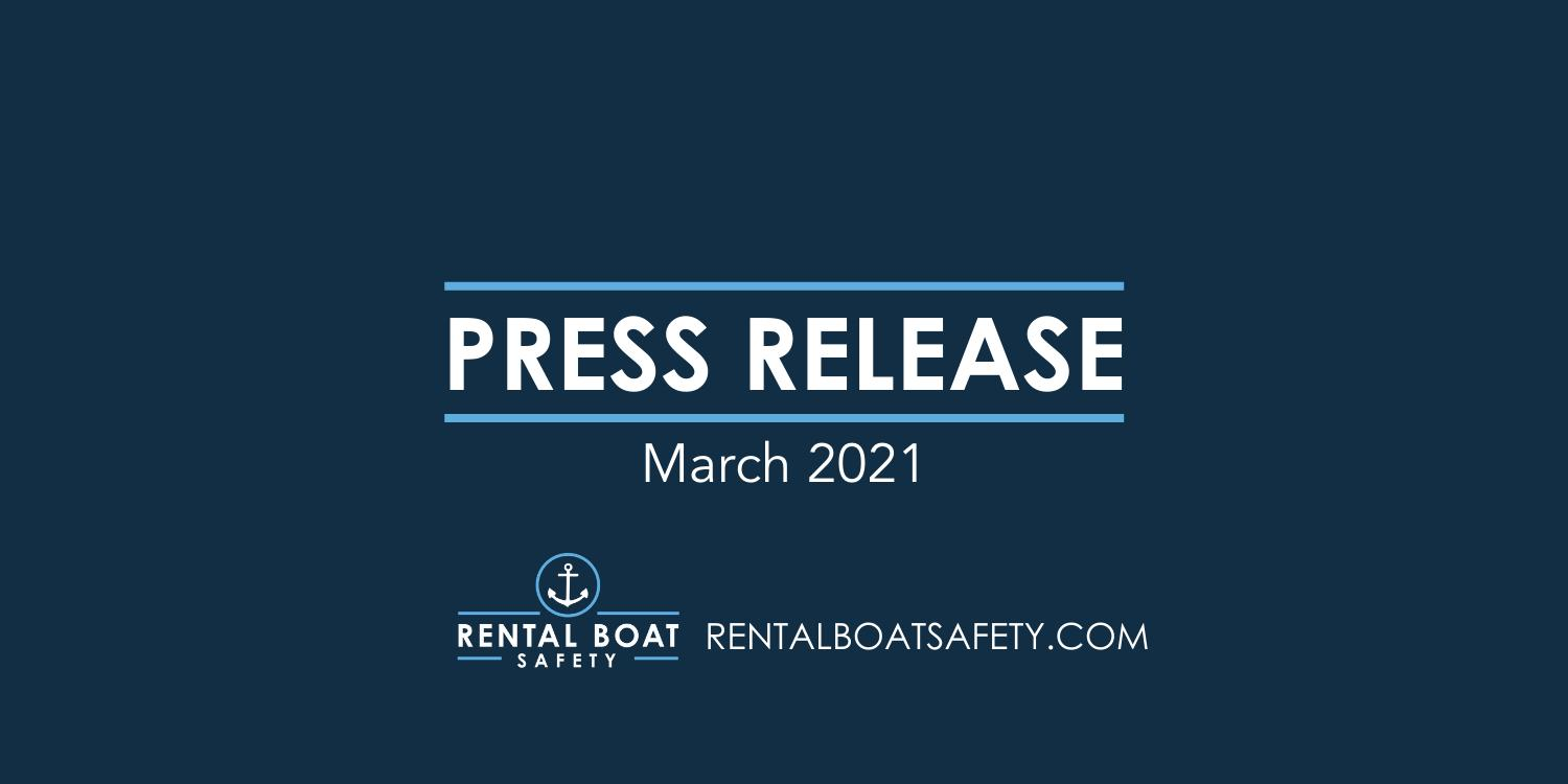 Rental Boat Safety Website Promotes and Provides Free Boating Safety Resources for Rental Boat Customers and Agencies