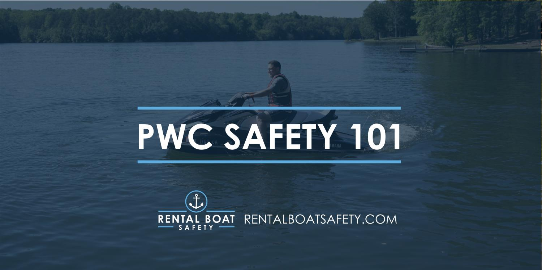PWC Safety 101